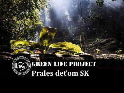 Green life projekt Prales deťom